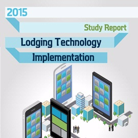 2015 Lodging Technology Implementation