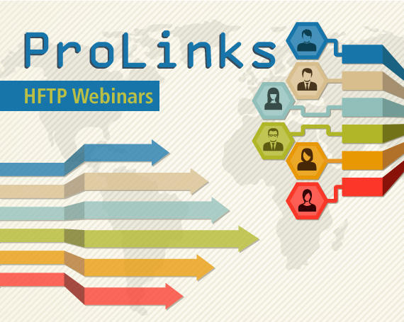 HFTP ProLinks Webinars